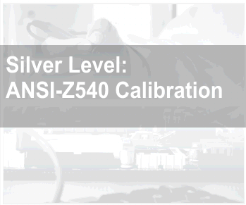Silver Level ANSI-Z540 Calibration Service